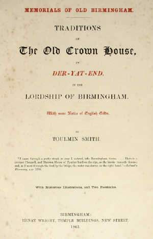 SMITH, TOULMIN. Memorials of Old Birmingham