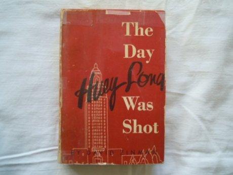 THE DAY HUEY LONG WAS SHOT  DAVID ZINMAN SIGNED