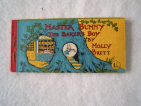 MASTER BUNNY THE BAKER'S BOY  Molly Brett
