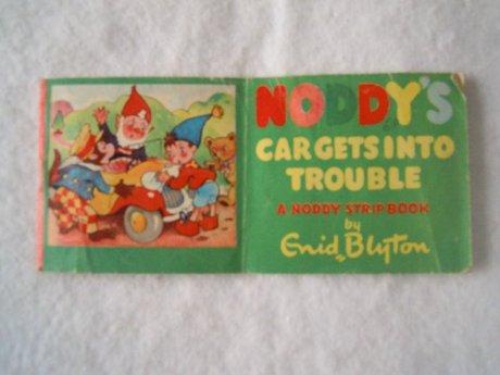 NODDY'S CAR GETS INTO TROUBLE ENID BLYTON